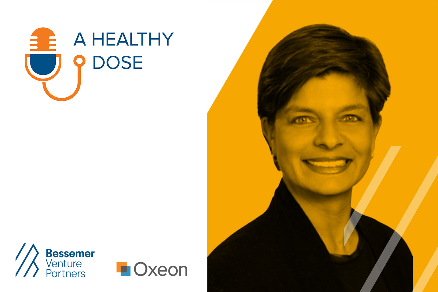 Illustrative Image of Logos showing A Healthy Dose, Bessemer Venture Partners Oxeon and Photo of Woman Speaker
