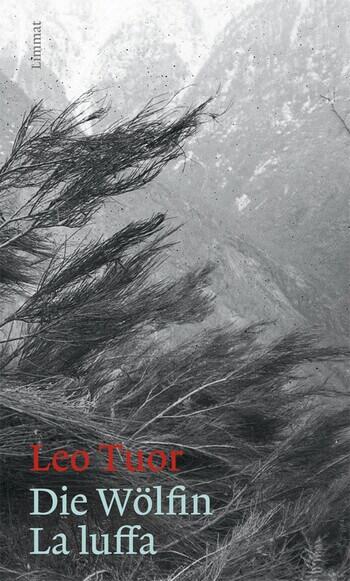 Die Wölfin/ La luffa von Leo Tuor
