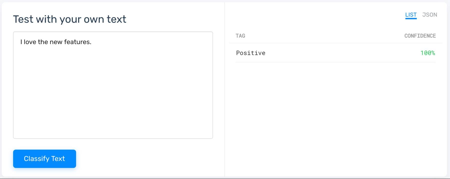 Testing the sentiment analysis model. Text, 'I love the new features,' automatically tagged as 'Positive.'