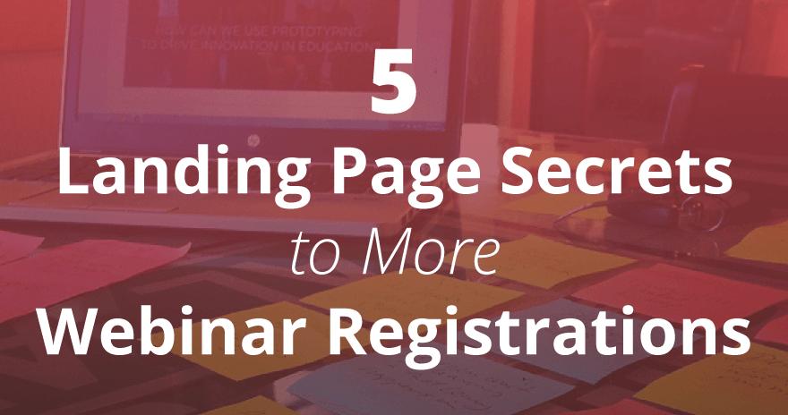 5-webinar-landing-page-secrets