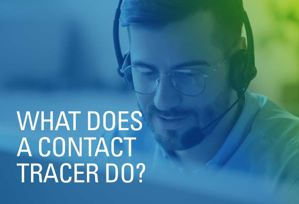 What Does a Contact Tracer Do?