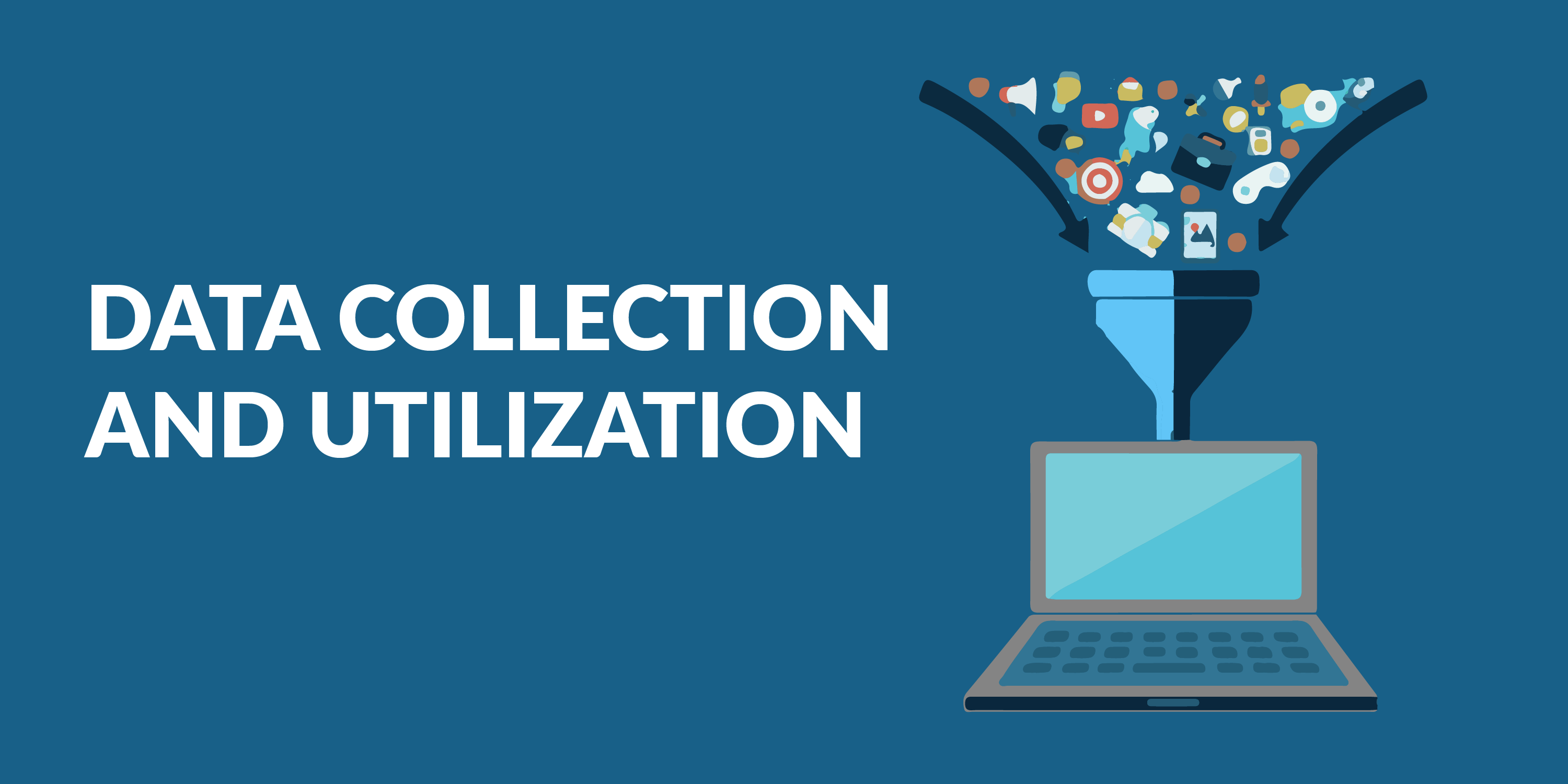 data collection and utilization