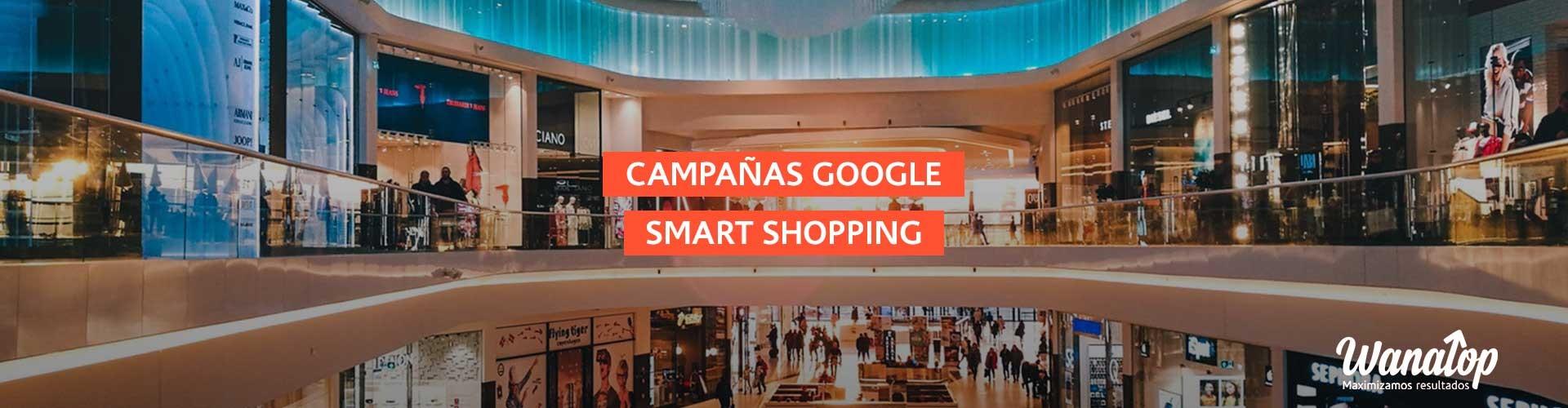 Qué son las campañas de Google Shopping Inteligentes