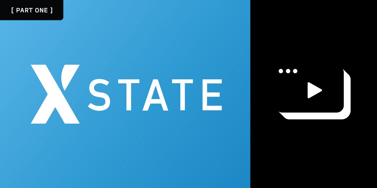 Learn and Apply XState with Vonage Video