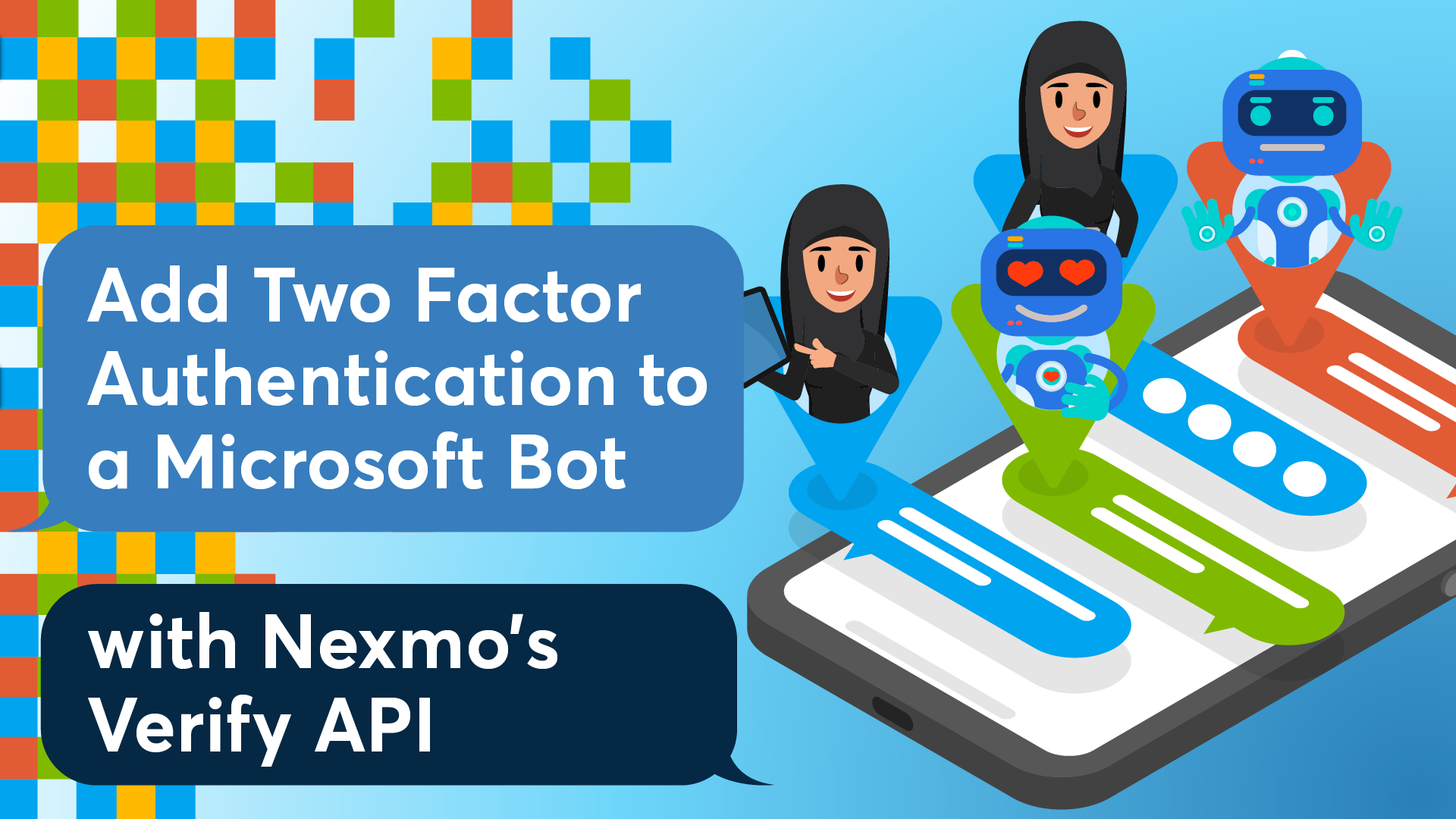 Add two factor authentication to a Microsoft bot with Nexmo's Verify API
