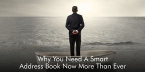 Why You Need A Smart Address Book Now More Than Ever