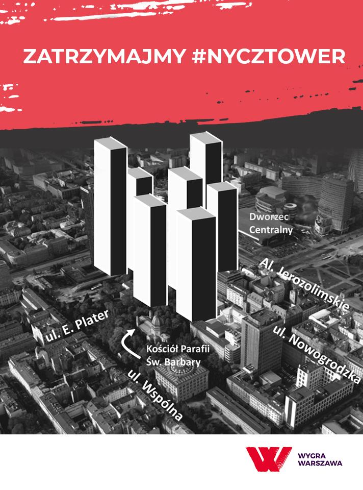 W centrum Warszawy, przy ulicach Wspólna i Emilii Plater, mają wyrosnąć nowe wysokościowce - tzw. #NyczTower - a istniejące już wieżowce Marriott i Elektrim mają być znacznie podwyższone. Na wieżowce zezwala projekt Miejscowego Planu Zagospodarowana Przestrzennego okolic ul. Poznańskiej, który ma być wkrótce uchwalony przez Radę Warszawy. Zarówno radni Platformy Obywatelskiej, jak i Prawa i Sprawiedliwości, nie chcą uwzględnić stanowiska mieszkańców. MY, MIESZKAŃCY ŚRÓDMIEŚCIA, NIE ZGADZAMY SIĘ Z WIZJĄ ROZWOJU NASZEJ DZIELNICY PREZENTOWANĄ PRZEZ WŁADZE WARSZAWY!