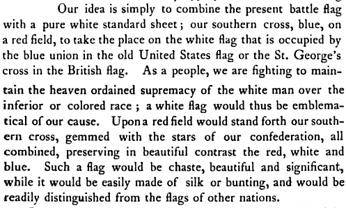 Designer of the Confederate Flag quoted in an excerpt from the book Our Flag by George Preble