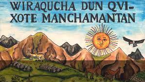 image from Wednesday at 6:30 p.m. - Juicio Oral: Los Entuertos del Quijote en la Versión Quechua