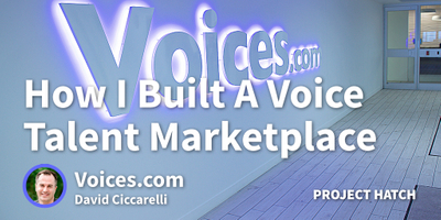 featured image thumbnail for post My Skill is Bringing People Together So I Built a Voice Talent Marketplace