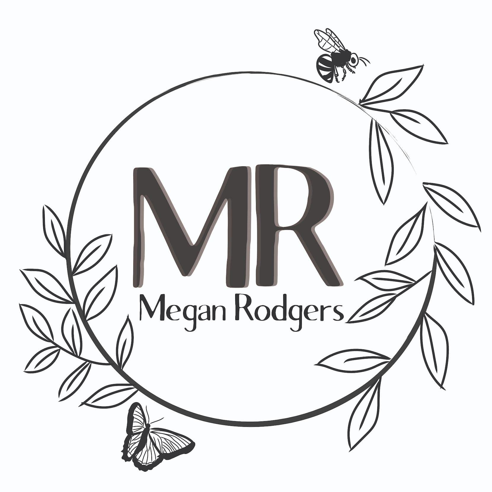 Megan Rodgers logo: 'MR' centered in an incomplete circle, with greenery growing out of the circle's broken ends, and a bee and butterfly visiting each.