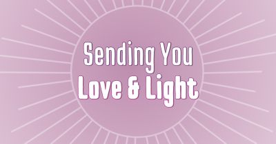 What Does Love and Light Mean and How to Send It