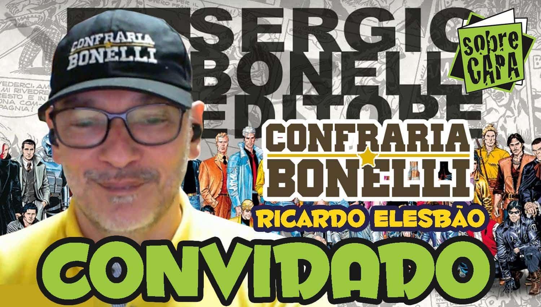 Ricardo Elesbao e a Confraria Bonelli