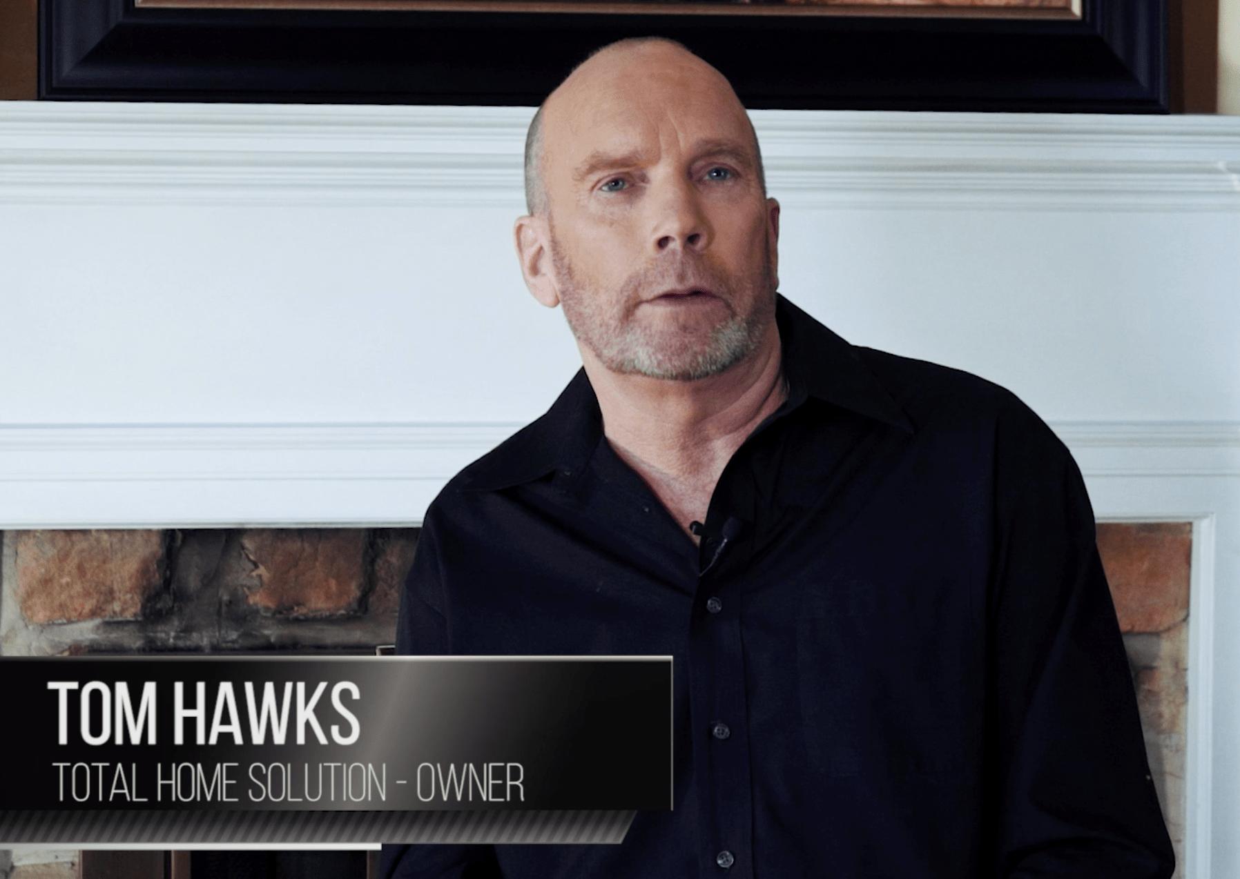 Tom Hawks - Total Home Solution