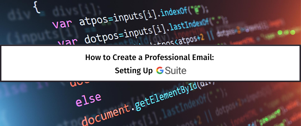 How to Create a Professional Email - Setting up GSuite