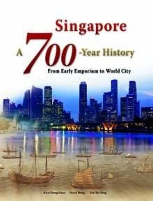 Singapore: A 700-Year History