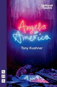Angels in America: Millennium Approaches & Perestroika (NHB Modern Plays)