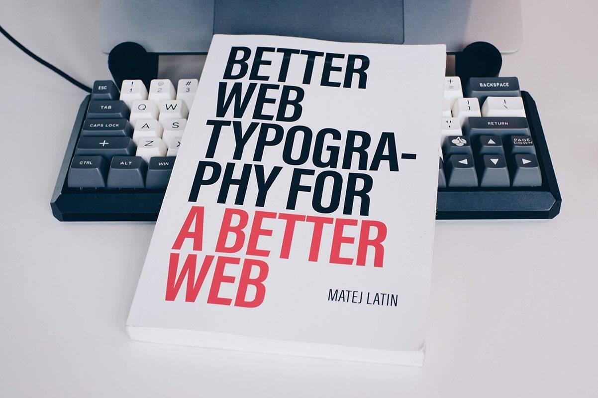 แนะนำหนังสือ Better Web Typography for a Better Web