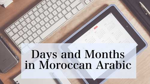 Days and months in Moroccan Arabic