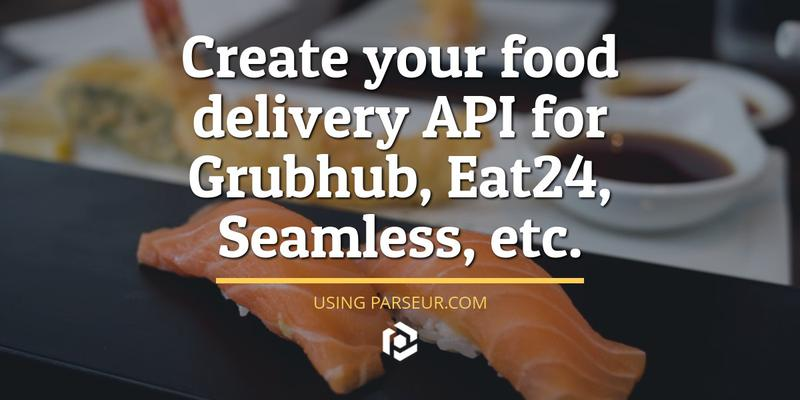 Food delivery order API for Grubhub, Eat24 cover image