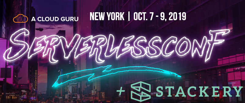 Gain Serverless Confidence with Stackery at Serverlessconf NYC!