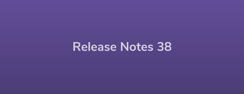 Esper Release Notes – DevRel 38