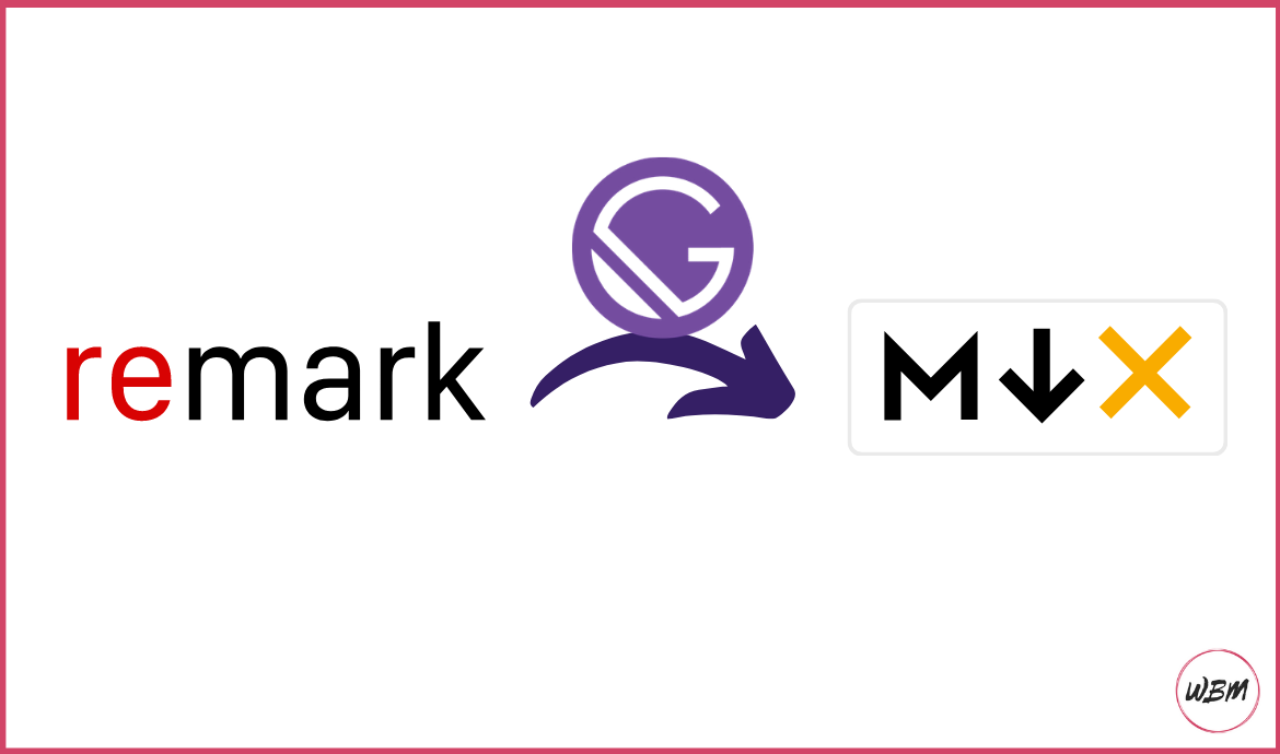 Migrate From Remark To MDX In Gatsby Using These Simple Steps