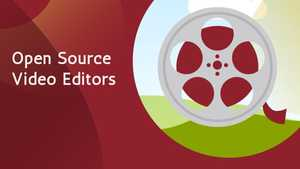 12 Best Open Source Video Editing Software in 2020