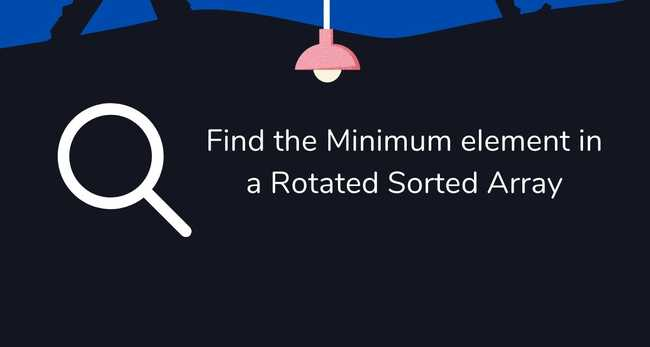 Find the Minimum element in a Rotated Sorted Array