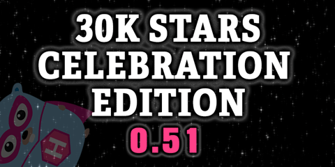 Featured Image for Hugo 0.51: The 30K Stars Edition!