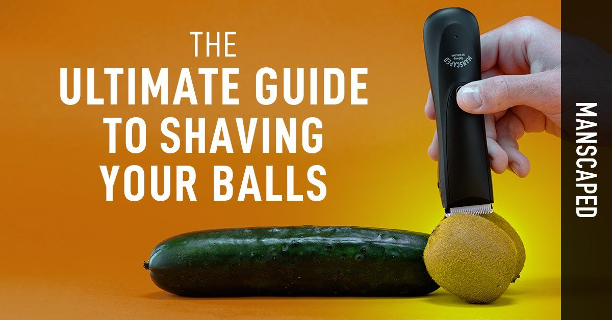 The Ultimate Guide to Shaving Your Balls