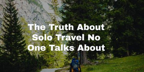 Solo Travel lets you do what you want, on your own terms. You become increasingly self-reliant by traveling alone and handling unexpected situations.