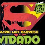 Mario Luiz Barroso e as HQs