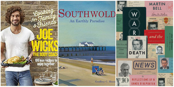 Cooking for Family and Friends, Southwold: an early paradise, War and the Death of News