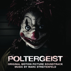 Marc Streitenfeld - Poltergeist (Original Motion Picture Soundtrack)