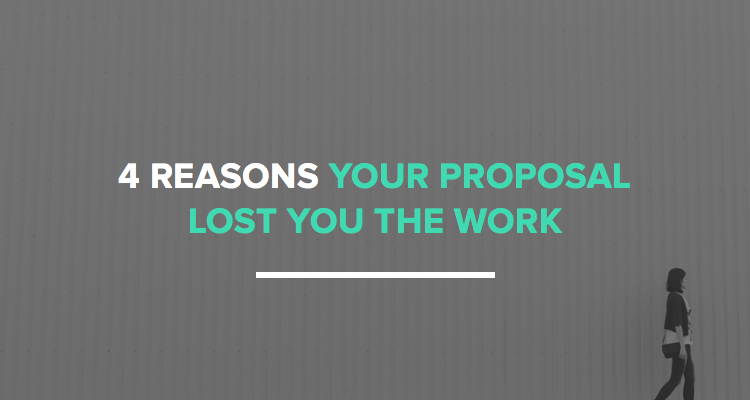4 reasons your proposal lost you the work