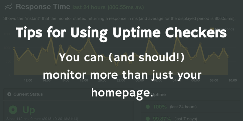 Tips for Using Uptime Checkers