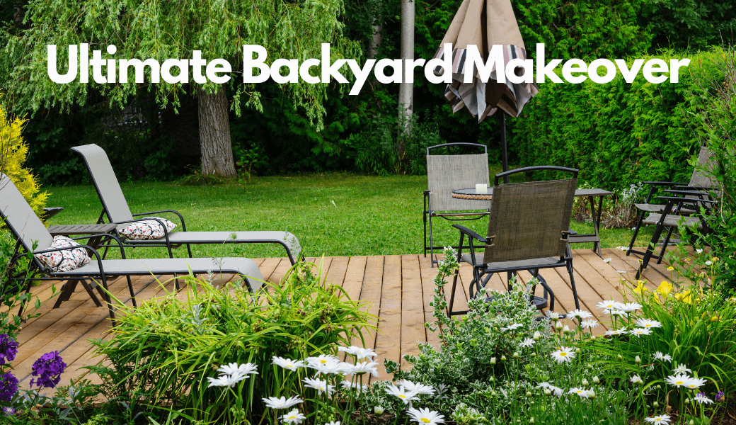 The Ultimate Backyard Makeover:, Create The Outdoor Space Of Your Dreams cover image
