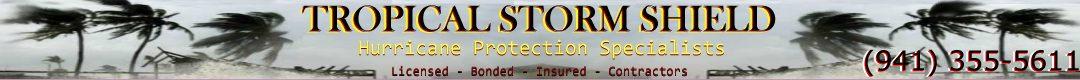 Tropical Storm Shield, Inc. Sarasota, FL.