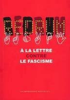 Redrum : à la lettre contre le fascisme