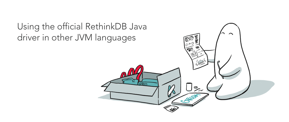 Using the official RethinkDB Java driver in other JVM