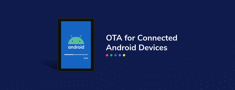 The Evolution of Android OTA: A/B Updates