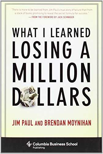 What I Learned Losing A Million Dollars Cover