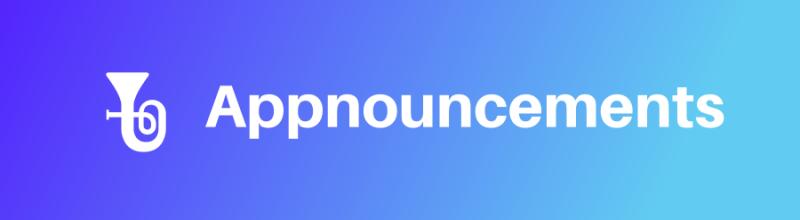 Coming Soon: Appnouncements