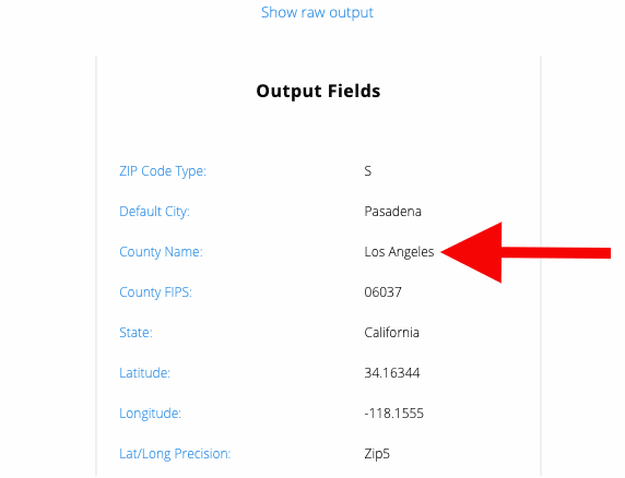 Find county by zip code step 5 - Look for 'County Name' in the 'Output Fields' section