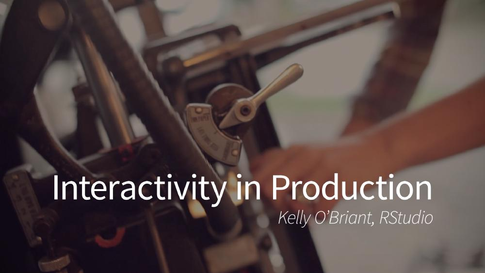 Interactivity in Production