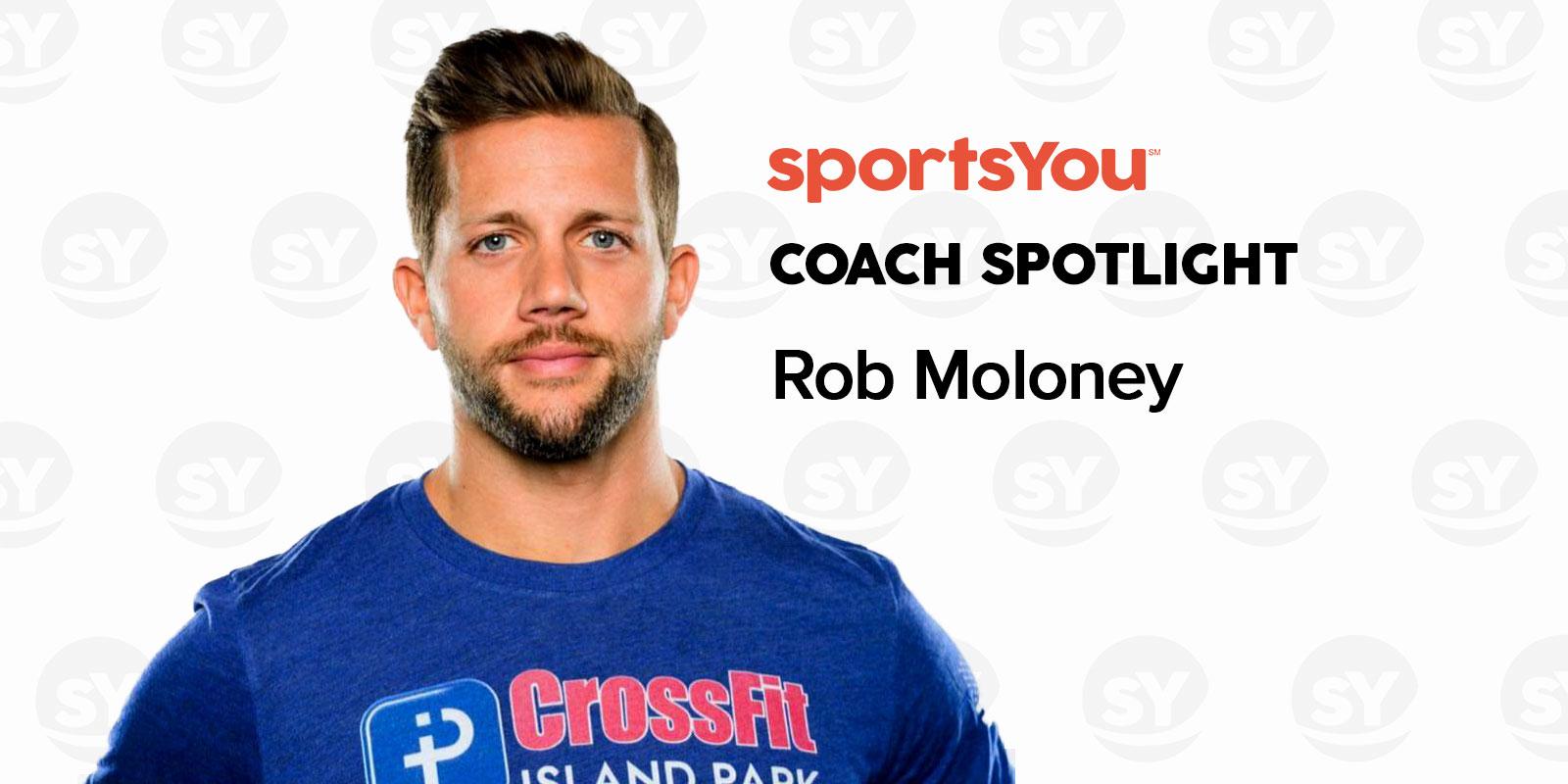 sportsYou Coach Spotlight: Q&A with Coach Rob Moloney