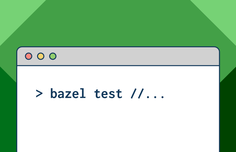 """A window on a computer screen with a line of code that says """"bazel test"""""""