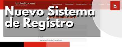 Nuevo sistema de registro en Brokalia