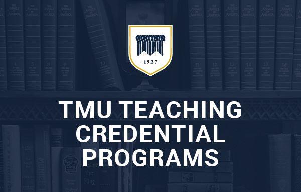 TMU Teaching Credential Programs